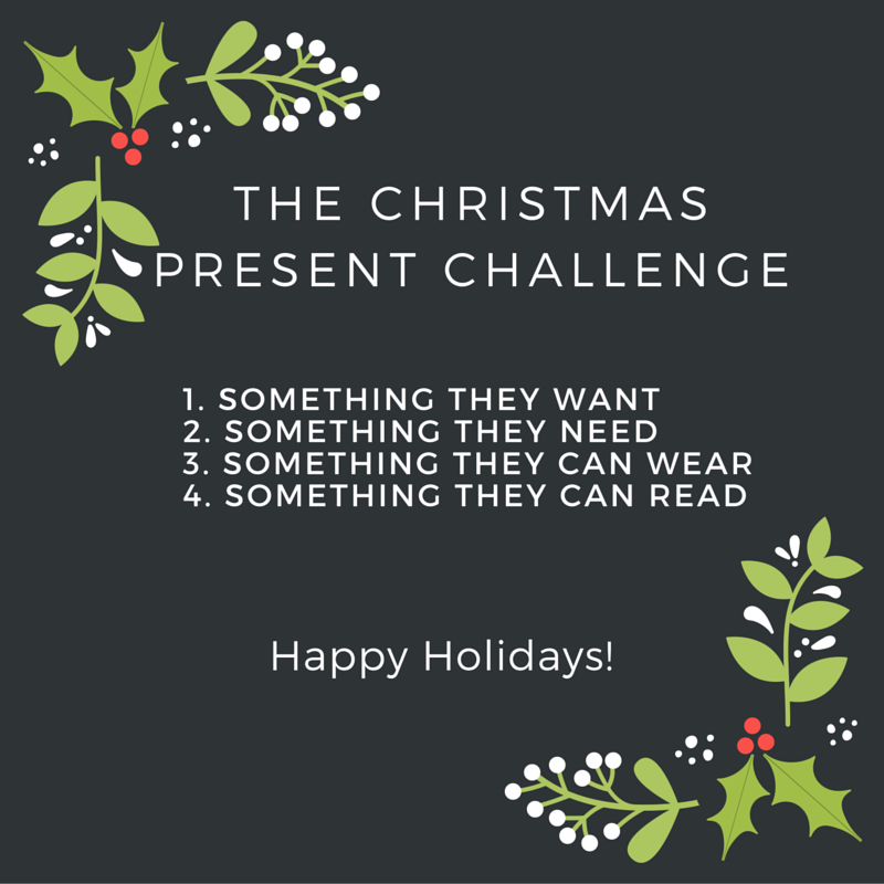 I Dont Want Anything For Christmas.The Christmas Present Challenge It S A Necessity