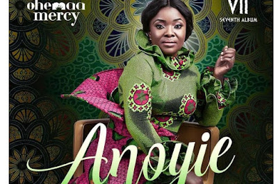 Ohemaa Mercy ft Nacee – Anoyie (Mp3 Download)