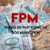 FPM: Segundo repasse de abril totaliza R$ 867,4 milhões e será creditado nesta quinta(20).