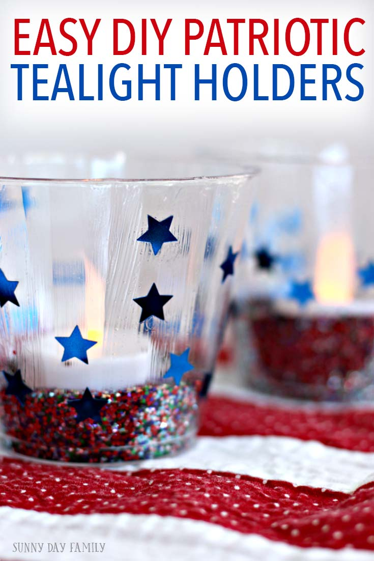 Easy DIY Patriotic Tealight Holders for your July 4 party! An easy DIY patriotic party decoration and a fun July 4 kids craft all in one. I love these!