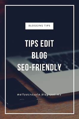 Tips Edit Blog Seo Friendly (2)