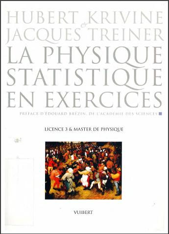 Livre : La physique statistique en exercices, Licence 3 et Master de physique - Hubert Krivine