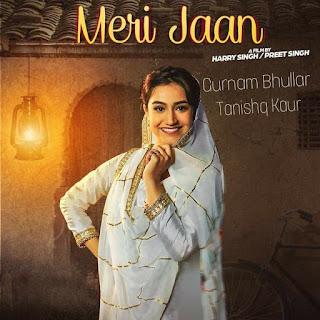 Meri Jaan - Tanishq Kaur | Gurnam Bhullar