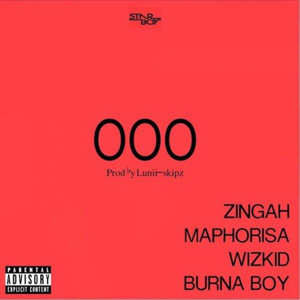 MUSIC: Zingah OOO ft. DJ Maphorisa, Wizkid & Burna  Boy,