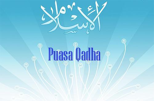 Bacaan Niat Puasa Qadha Ganti Ramadhan Karena Membayar Hutang Haid