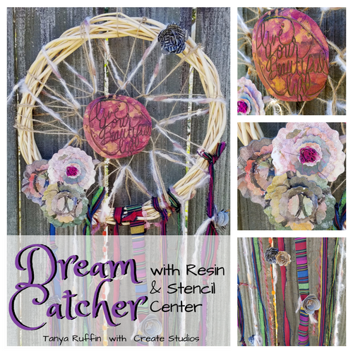 DIY Dream Catcher, Tanya Ruffin, Amazing Casting Products, Resin, Stencils