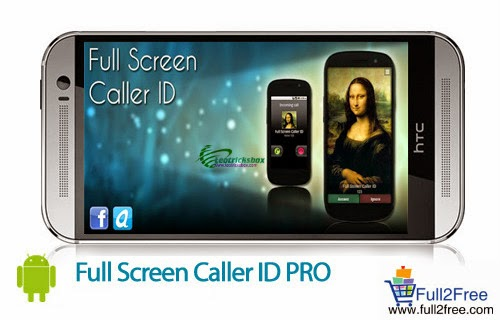 Android App : Full Screen Caller ID PRO