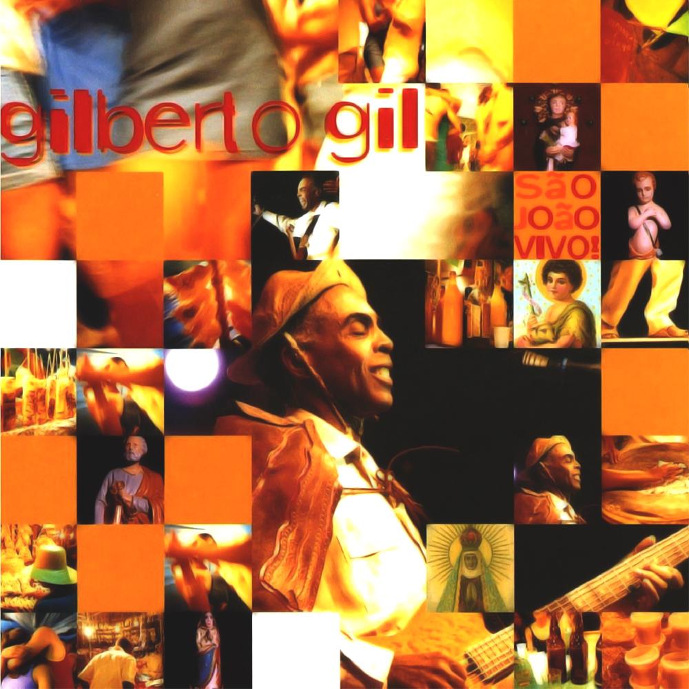 Gilberto Gil - São João Vivo [2001]