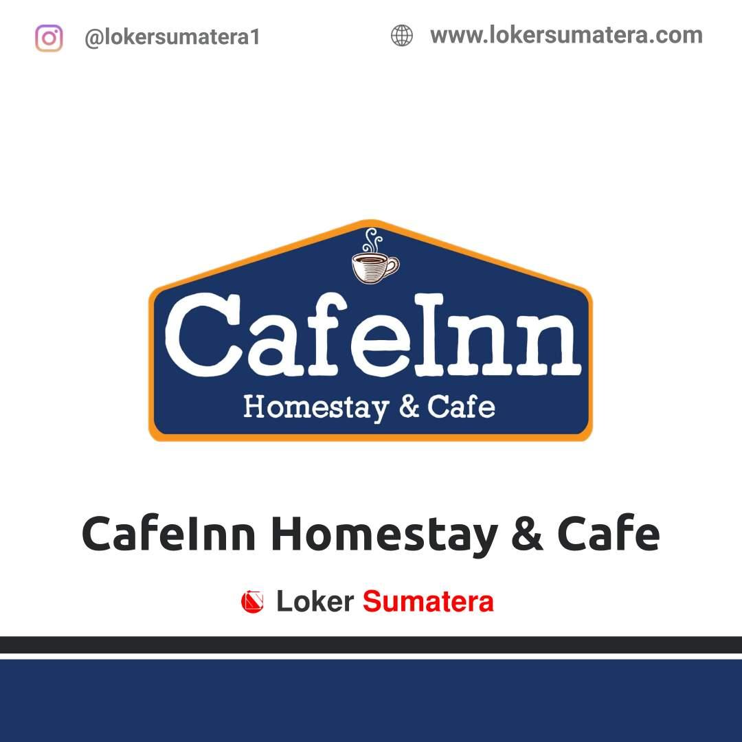 Lowongan Kerja Pekanbaru: CafeInn Homestay & Cafe September 2020