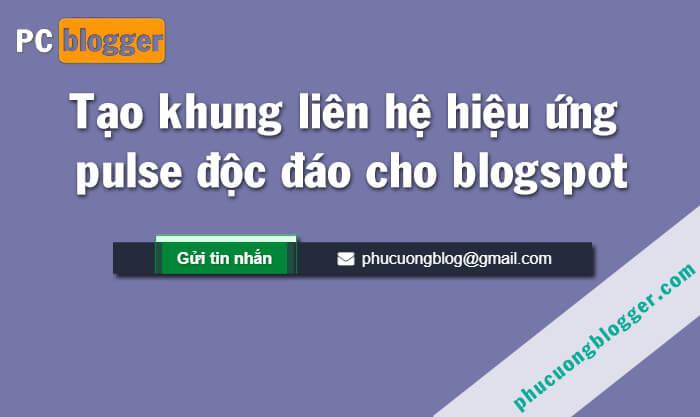 Tạo khung liên hệ hiệu ứng pulse độc đáo cho blogspot