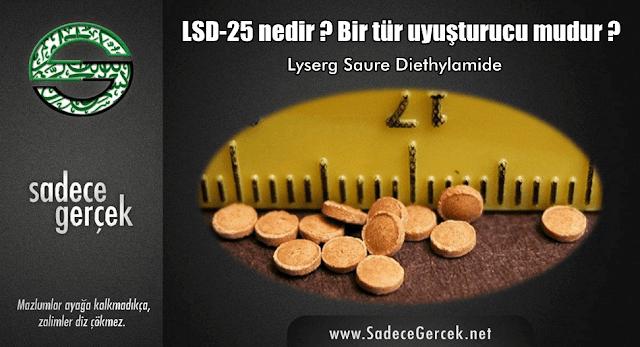 LSD-25 nedir ? Bir tür uyuşturucu mudur?