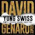 @YungSwissPgp 'David Genaro' (Remix) @DJSPEEDSTA , @ReasonHD & @Ginger_Trill