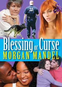 Blessing or Curse Collection by Morgan Mandel