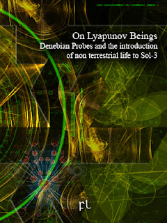 On Lyapunov Beings: Denebian Probes and the introduction of non terrestrial life to Sol-3 Cover