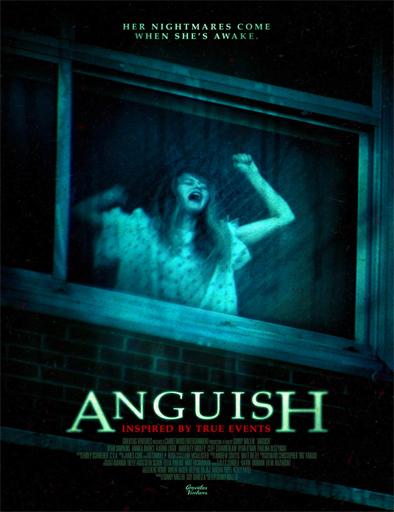 Pelicula Anguish (2015)