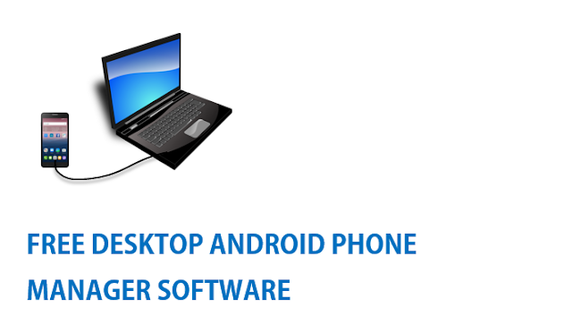 free desktop android phone manager pc suite