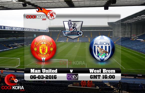 مشاهدة مباراة وست بروميتش ومانشستر يونايتد اليوم 6-3-2016 في الدوري الإنجليزي