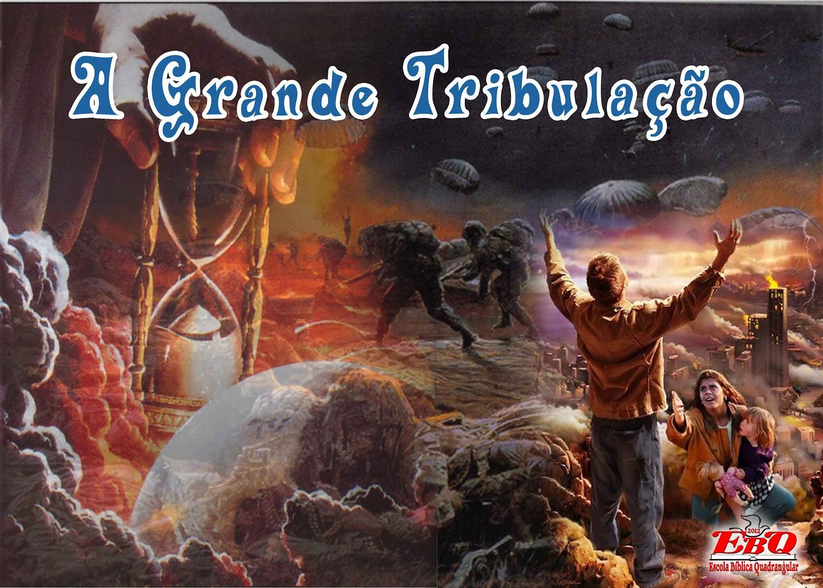 Bem Vindo a Grande Tribulação: Sinais da Volta do Rei Jesus se Cumprindo