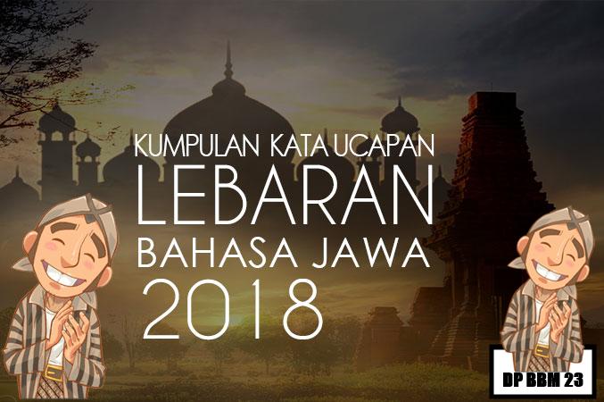 Kata Ucapan Idul Fitri Bahasa Jawa Lengkap 2018