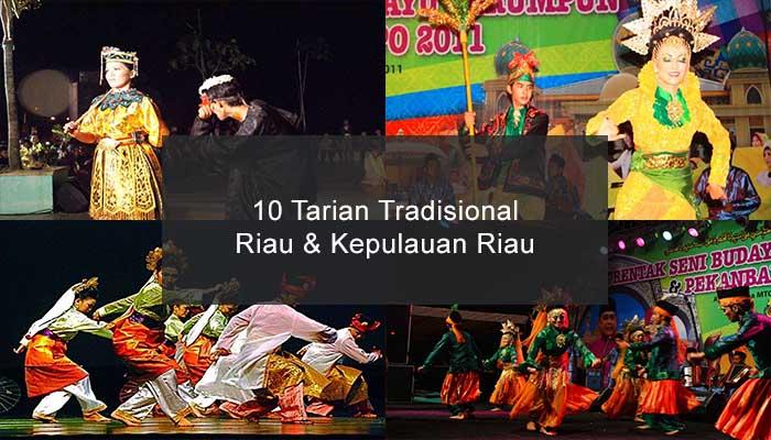 Inilah 10 Tarian Tradisional Dari Riau Dan Kepulauan Riau