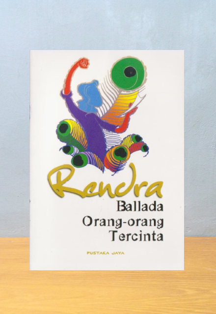 BALLADA ORANG-ORANG TERCINTA, Rendra