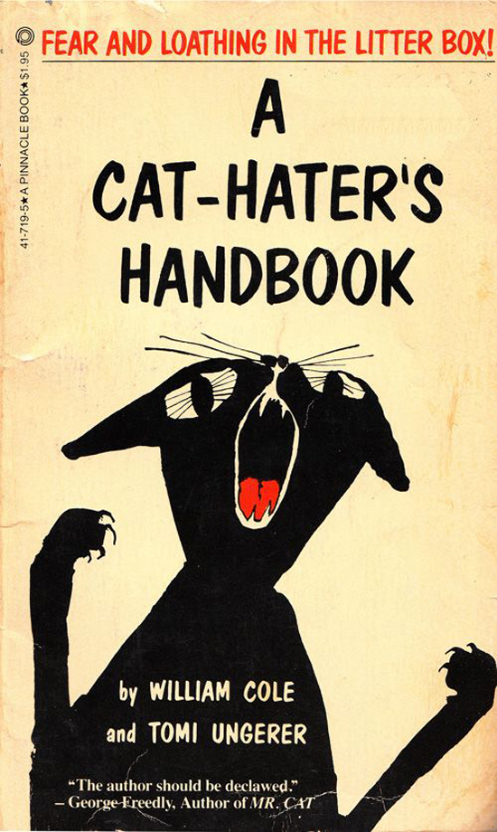 Fear and Loathing in the Litter Box! A Cat-Hater's Handbook