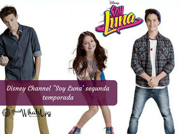 Disney-Channel-Soy-Luna-segunda-temporada