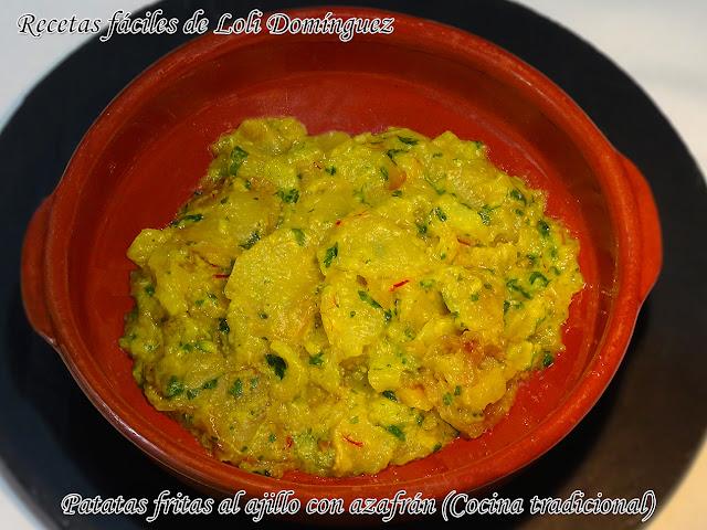 Patatas Fritas Al Ajillo Con Azafrán (cocina Tradicional) - Recetas Fáciles De Loli Domínguez