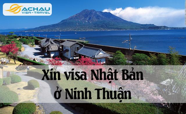 Xin visa Nhật Bản ở Ninh Thuận như thế nào ?