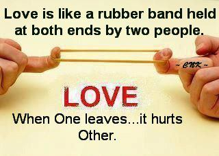 Love Is Like A Rubber Band Held Quotes