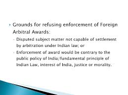 Enforcement of a foreign arbitral award in India