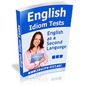 BOOST YOUR VOCABULARY ( 82 ENGLISH IDIOMS AND EXPRESSIONS TESTS )