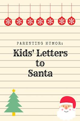 Parenting Humor: Kids' Letters to Santa