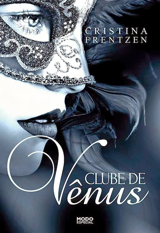 Clube de Vênus, Cristina Frentzen, Modo Editora, livro, resenha, hot, literatura nacional