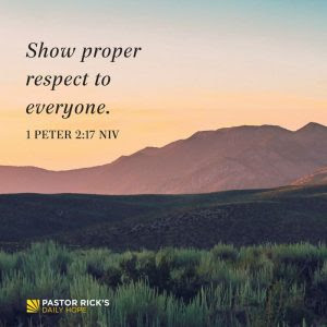 Every Person Is Worthy of Respect by Rick Warren