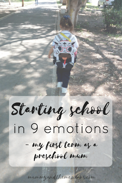 Starting School In 9 Emotions - My First Term As A Preschool Mum