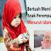 Sungguh Bertuah Kepada Mereka Yang Memiliki Anak Perempuan Menurut Islam, Ini Sebabnya