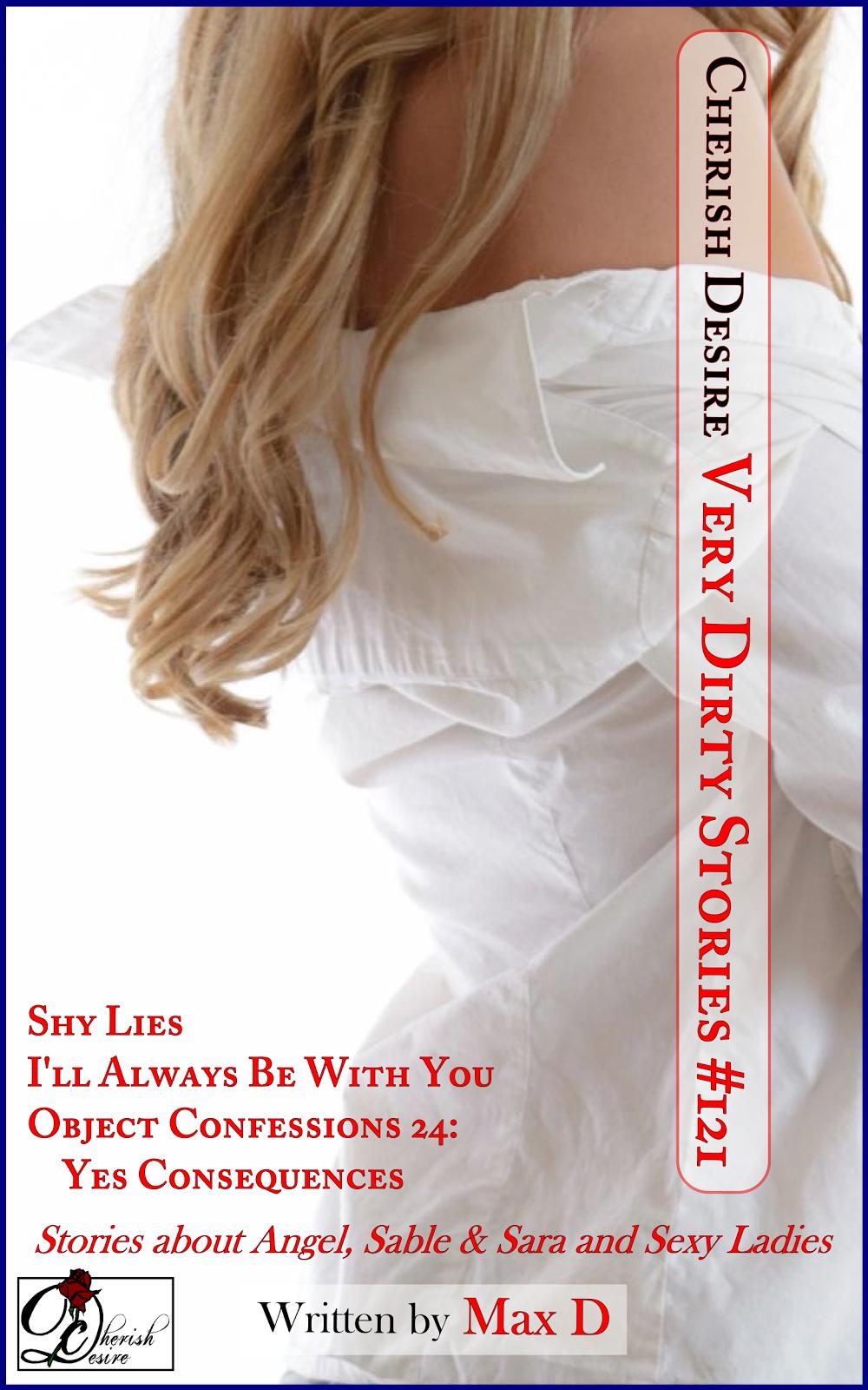 Cherish Desire: Very Dirty Stories #121, Max D, erotica