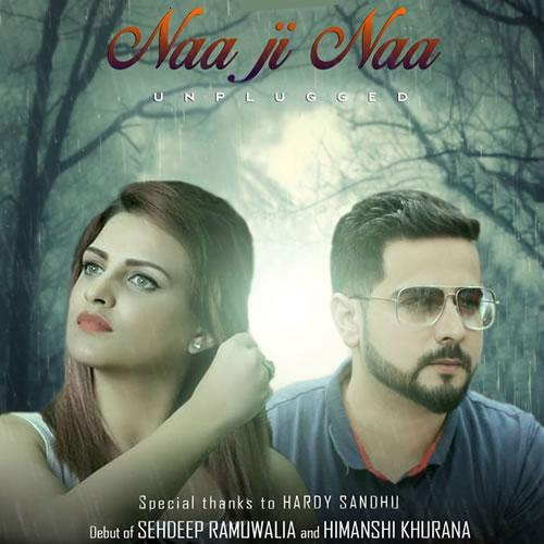 Naa Ji Naa (Cover) - Sehdeep Ramuwalia