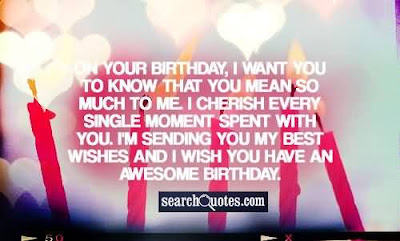 Happy Birthday wishes quotes for uncle: on your birthday, i want you to know that you mean so much to me