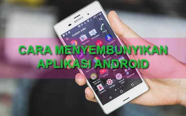 Cara Menyembunyikan Aplikasi di Android dengan Hide App Apk