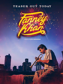 Fanney Khan First Look Poster 2