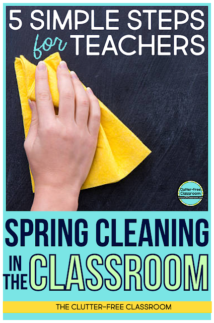 Now is the time to get your classroom clean and organized. These 5 easy steps are perfect for spring cleaning, packing at the end of the school year or anytime you want to improve your classroom organization!