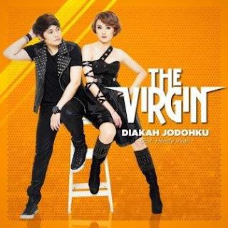 The Virgin - Diakah Jodohku
