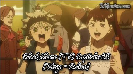 Black Clover (TV) Capítulos 68