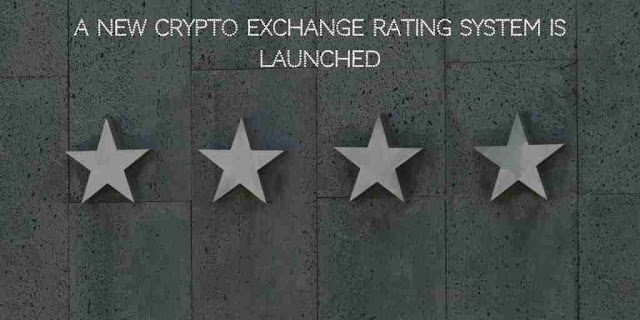 A New Crypto Exchange Rating System is Launched