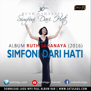 Download Lagu Ruth Sahanaya Album Simfoni Dari Hati