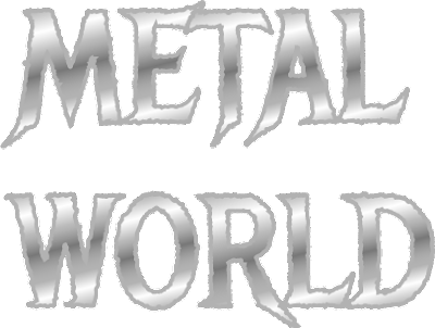 The words METAL WORLD in metallic gradient silver text.