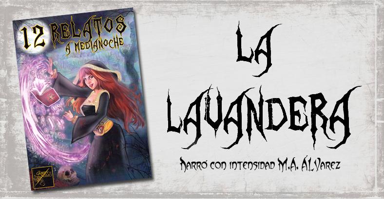 Relato La Lavandera de M.A. Álvarez