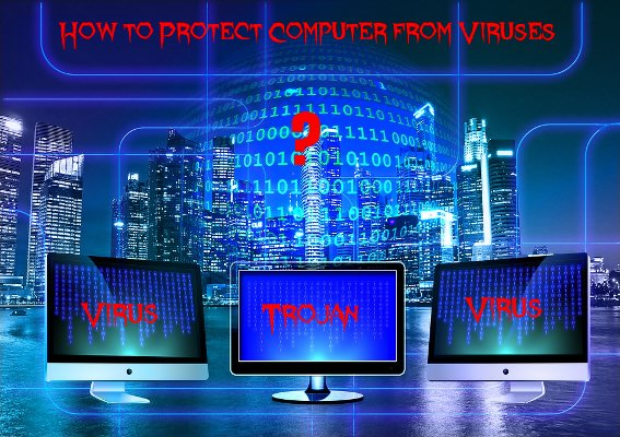 How to Protect Computer from Viruses